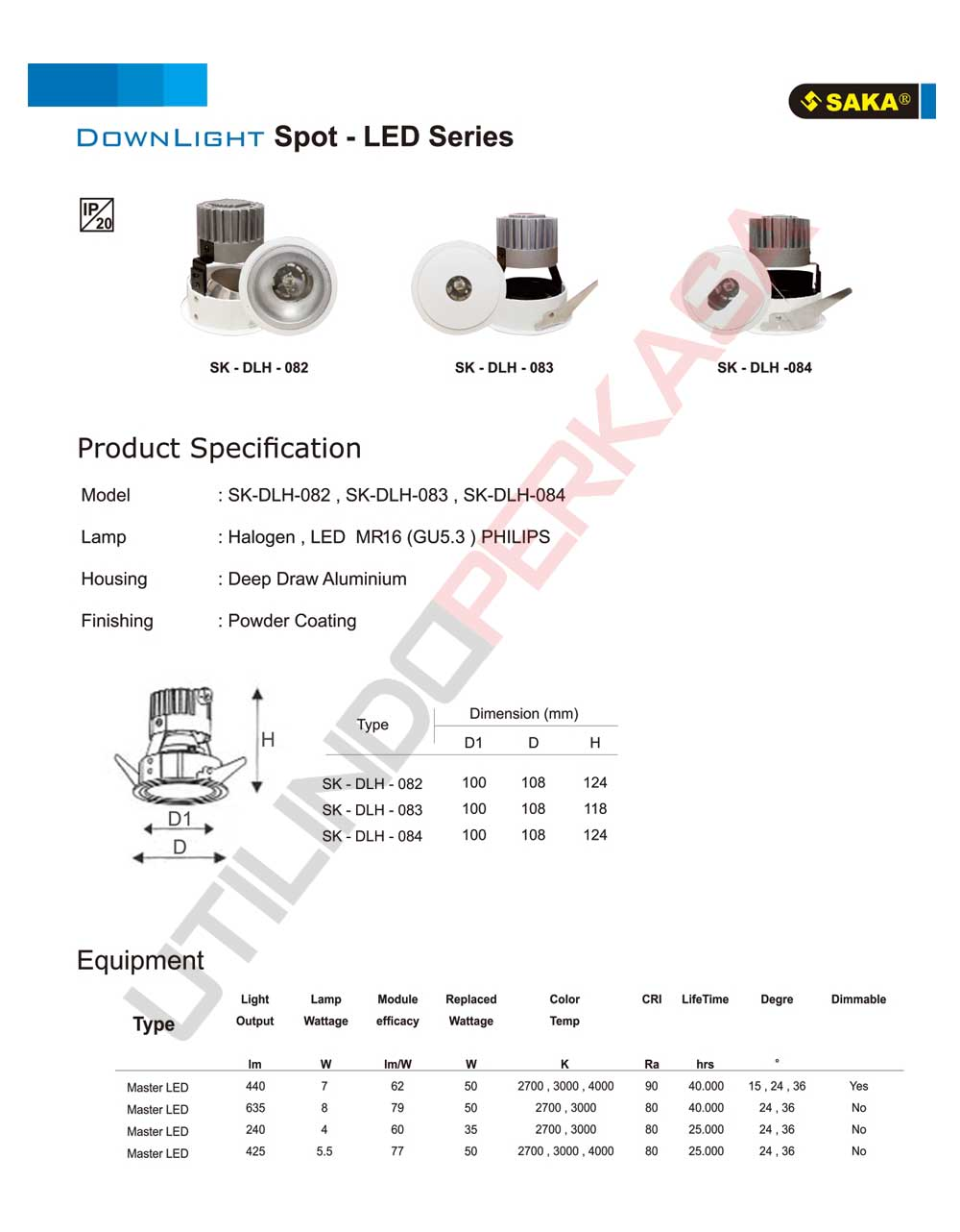 [Indoor] Downlight Spot – LED Series – DLH 082 , 083 , 084  - Utilindo Group